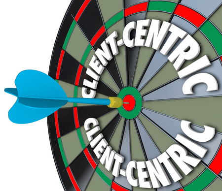 centering: Client Centric 3d words on dart board targeting excellent customer service and meeting needs as first priority job
