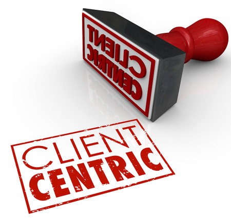 certifying: Client Centric words stamped in red ink certifying a company or business is putting customer needs first as top priority