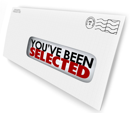 selected: Youve Been Selected words on a letter in envelope as official notification of your approval or winning a prize or new job Stock Photo