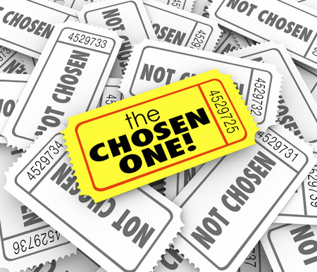 chosen one: The Chosen One words on a golden ticket on a pile of other tickets as winner or lucky chosen candidate