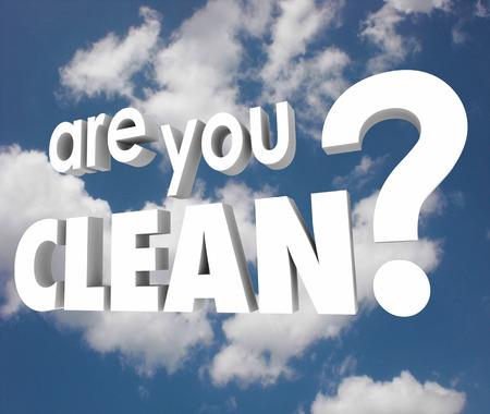 desinfectante: ¿Estás palabras limpias en letras blancas 3d contra un cielo nublado azul preguntando si estás a salvo y seguro, libre de problemas como enfermedades, virus y otros problemas o problemas