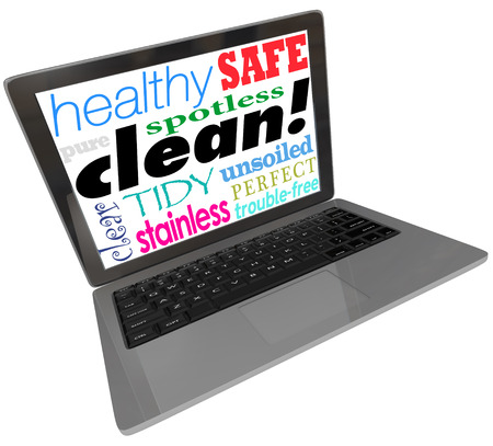 internet porn: Clean words on a computer laptop screen or monitor, including safe, healthy, spotless, pure, clear, tidy, perfect and stainless as a secure website or device free from viruses