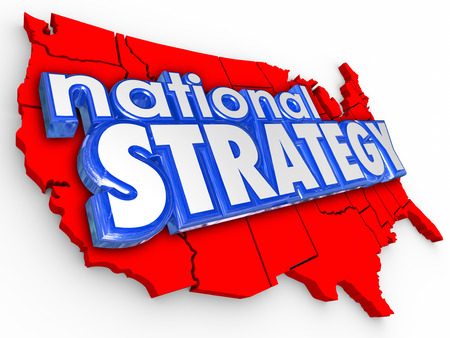 National Strategy words in blue 3d letters on a red United States of America map as a plan of action in the country for domestic business or affairs