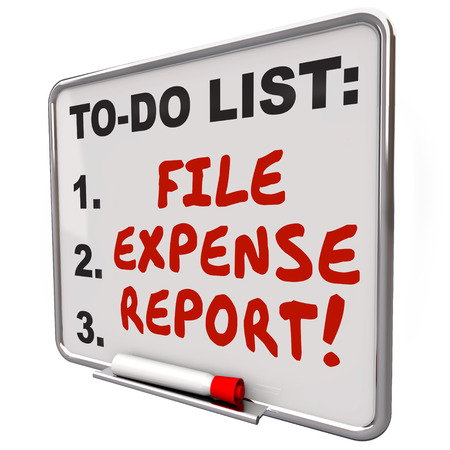 File Expense Report words written on reminder board so you remember to submit receipts for payment reimbursement photo