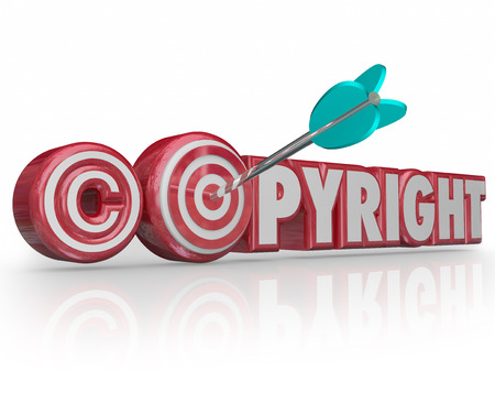 protecting your business: Copyright word and symbol in 3d letters and symbol and an arrow aiming for a target and bulls-eye
