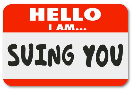 dagvaarding: Hallo ik ben Suing Je woorden op een naamplaatje sticker met de mededeling dat iemand is het brengen van een rechtszaak tegen u in een rechtbank