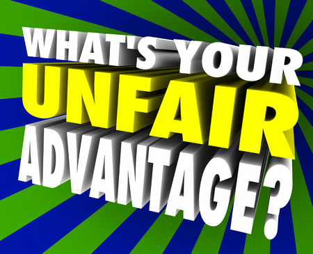 adversaries: Whats Your Unfair Advantage 3d words asking special edge or unique winning ability or skill set for competition, career or life