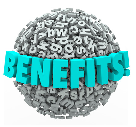 additional compensation: Benefits word in 3d letters on a ball or sphere illustrating the many rewards, bonuses or compensation for a job or product purchase