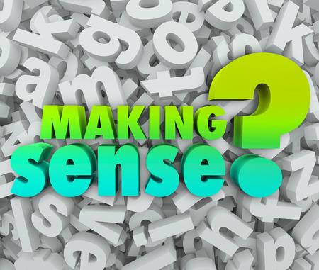 Unsinn: Making Sense Frage gefragt, ob Sie begreifen oder verstehen Wissen, Ideen oder Konzepte Lizenzfreie Bilder