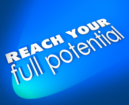 Reach Your Full Potential 3d words on a blue background encouraging you to achieve success through growth and opportunity photo