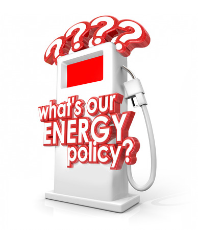 rely: Whats Our Energy Policy words and question mark on a fuel or gas pump to ask about political or power reserve strategy in imports or exports of gasoline, oil or other resources