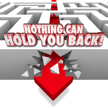 Nothing Can Hold You Back words in red 3d letters on a maze wall as a determined arrow breaks through to freedom photo