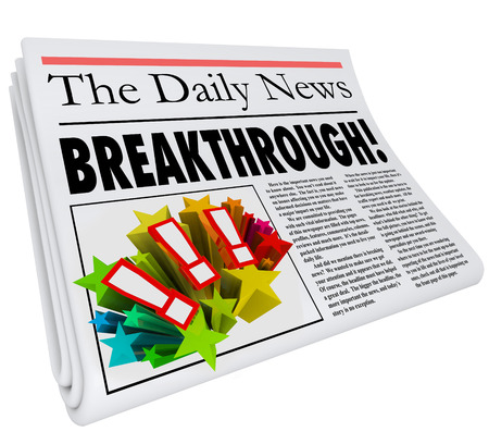 inventing: Breakthrough word on a newspaper headline to announce a big discovery or solution to a problem