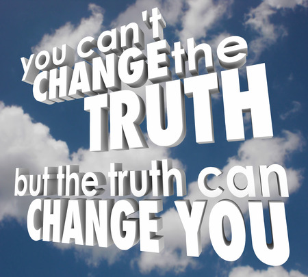 but: You cant change the truth, but the truth can change you words in 3d letters against a cloudy blue sky to illustrate religion, faith, inspiration and motivation