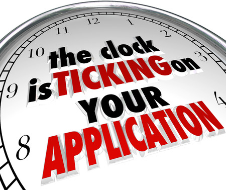 due date: Clock is Ticking on Your Application words in 3d letters to warn or remind you that its time to submit or apply for a job, school admission, grant or other feature Stock Photo