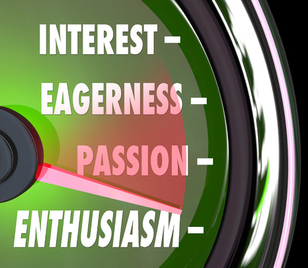 eager: Enthusiasm measurement on a gauge or speedometer with needle racing past words interest, passion and eagerness