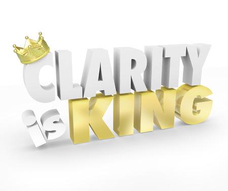 Duidelijkheid is Koning 3D woorden en gouden kroon op het vermogen van een eenvoudige en duidelijke boodschap in de communicatie illustreren