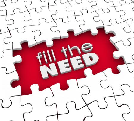 techniek: Vul de Need woorden in 3d letters op een puzzel opening of gat om te illustreren de marketing van een product of dienst aan klanten of prospects te eisen
