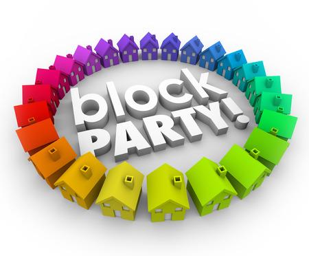 Block Party woorden in 3d letters in een buurt of een cirkel van huizen te illustreren een gemeenschap viering, het verzamelen of gebeurtenis Stockfoto