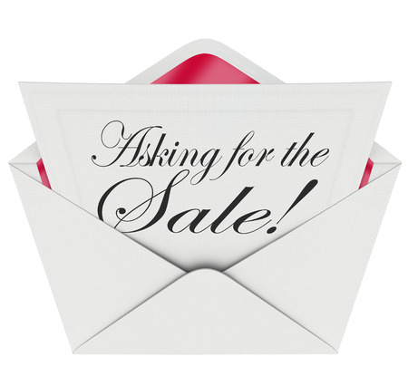 salespeople: Asking for the Sale words on a note in an envelope as a sales technique to close the deal in a proposal, selling or sales call, or presentation Stock Photo