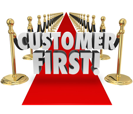 customer client: Customer First words on a red carpet to illustrate importance of placing priority on client service and support as the most critical task