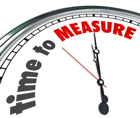 quantities: Time to Measure words on a 3d clock reminding you to gauge your performance level and verify success