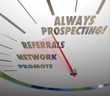 prospecting: Always Prospecting words on a speedometer to illustrate a never-ending cycle of finding new customers or clients for your business