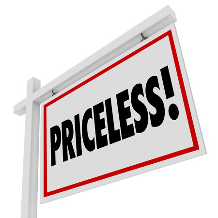 pricey: Priceless word on a home for sale real estate sign to illustrate an expensive purchase or valuable buy