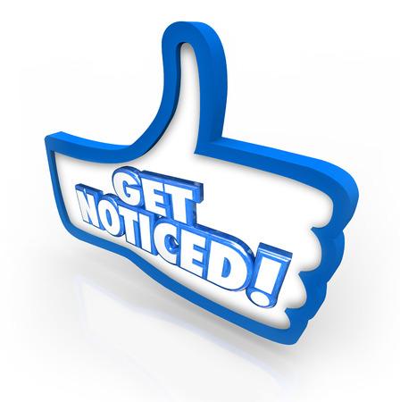 perceive: Ottenere parole notato su un 3d pollice in alto simbolo di illustrare sensibilizzazione e guadagnando l'attenzione attraverso la pubblicit� e il marketing