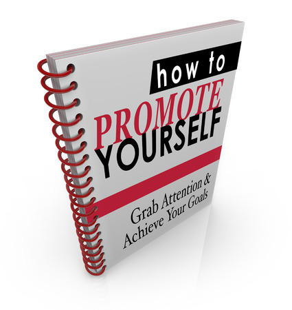 self starter: How to Promote Yourself book of how to instructions and steps to increase customers and clients for your new business