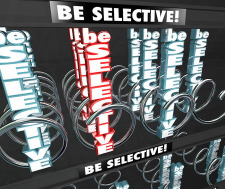 Be Selective words in 3d letters in a snack or vending machine to make a choosy, picky or fussy choice of the best product for you