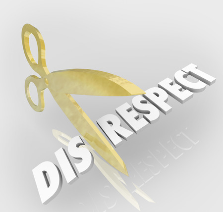 acknowledge: Disrespect word cut by scissors to show respect and honor toward others with proper deference and obeying rules and norms
