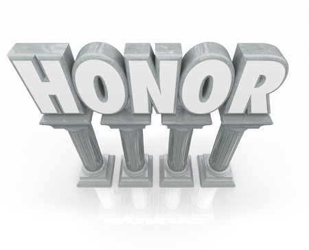 deference: Honor word in 3d letters on stone or marble columns or pillars to show respect and deference to authority or others