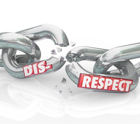 falta de respeto: Palabra Falta de respeto en romper eslabones de la cadena para mostrar la p�rdida o separaci�n de no mostrar respeto y honor a los dem�s