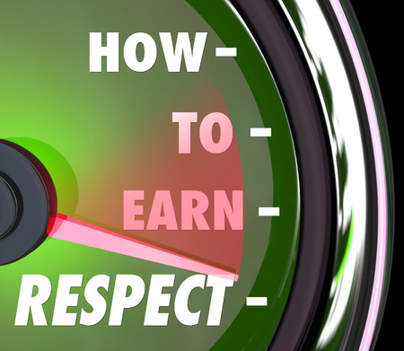 reverence: How to Earn Respect words on a speedometer or gauge giving advice on achieving a good repuation with high level of reverence Stock Photo