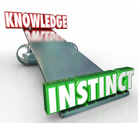 urge: Instinct 3d word on see-saw or balance with Knowledge to show that often a gut feeling or inner voice can be a better indicator of the truth