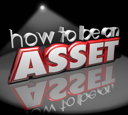 How to Be an Asset 3d words on a stage under a spotlight offering advice on adding value to your company, business or organization Stock Photo