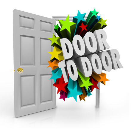soliciting: Door to Door 3d words bursting through an open doorway to illustrate sales techniques in soliciting for new prospects, clients and customers Stock Photo