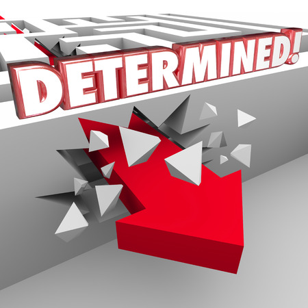 Determined 3d words on wall with arrow crashing through to show commitment to reaching an objective or goal