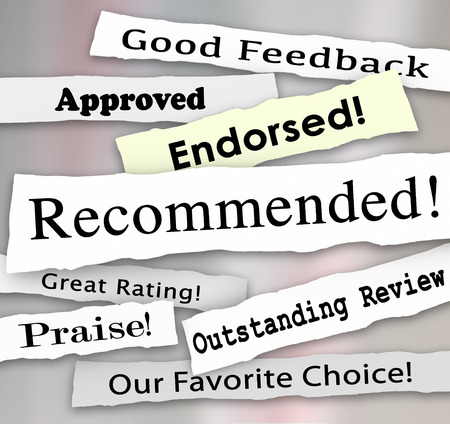 favor: Recommended and other words on torn or ripped headlines such as approved, good review, great rating, praise, endorsed and favorite choice