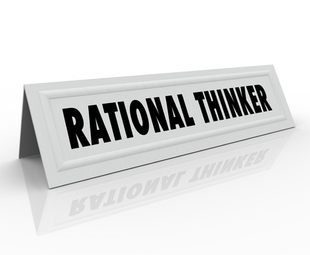 panelist: Rational Thinker words on a name tent card for a person, speaker or panelist who is expressing sensible and reasonable thought