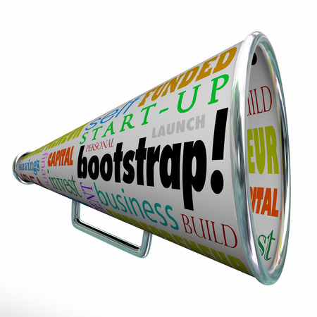 funded: Bootstrap word and related words on a megaphone or bullhorn including self funded, business, building, invest, capital, finance, entrepreneur and savings