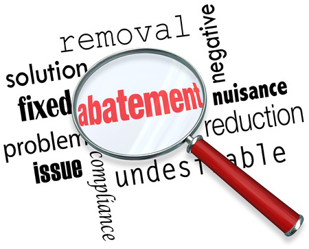 abatement: Abatement word under a magnifying glass with related terms like nuisance, solution, removal, fixed, problem, issue, and reduction Stock Photo