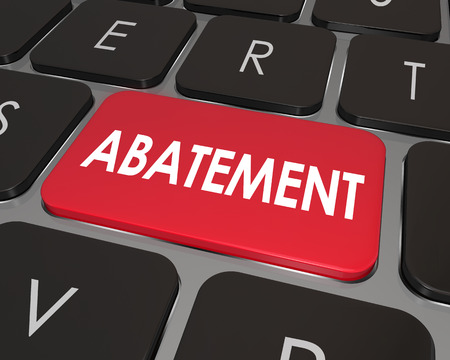 abating: Abatement word on a computer keyboard button to illustrate a problem, issue or nuisance in violation of law or rules that is being corrected, removed or solved