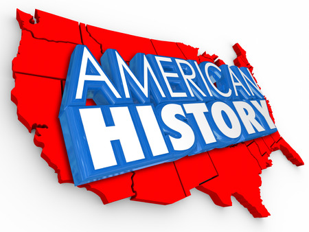 founding: American History 3d words on a map of the United States to illustrate learning about the heritage of the nation or country from its early founding Stock Photo