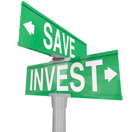investment ideas: Save Vs Invest words on two way road or street signs with arrows pointing the way to different investment or savings choices to grow your portfolio or assets for retirement