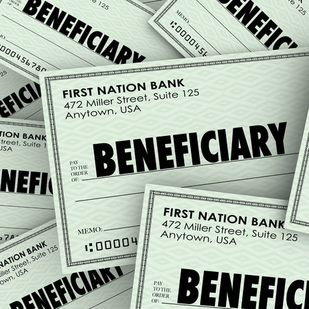 Beneficiary word on checks as payouts of insurance policies or inheritance from a will or trust from a family member who has died