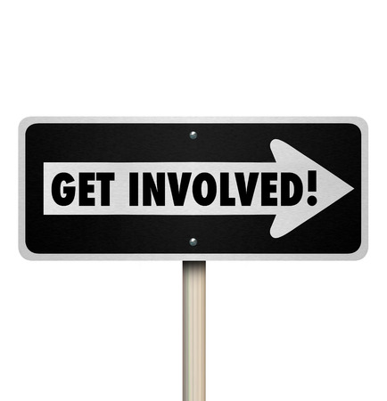 Get Involved words on a one way road sign pointing the way to involvement, engagement, and working together with the group or organization for a common goal