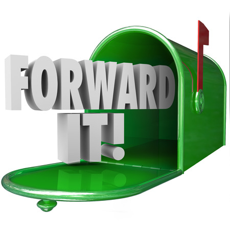 shared sharing: Forward It 3d words in green metal mailbox to illustrate sharing, delivering or sending a message in communication to others
