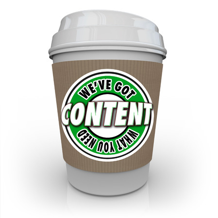 Contenu - Nous avons ce qu'il vous faut mots sur une tasse de café en plastique pour symboliser un réseau de livraison de contenu ou CDN qui offre des articles, des informations, photos, vidéos et bien plus à un public ou des clients Banque d'images - 33492223